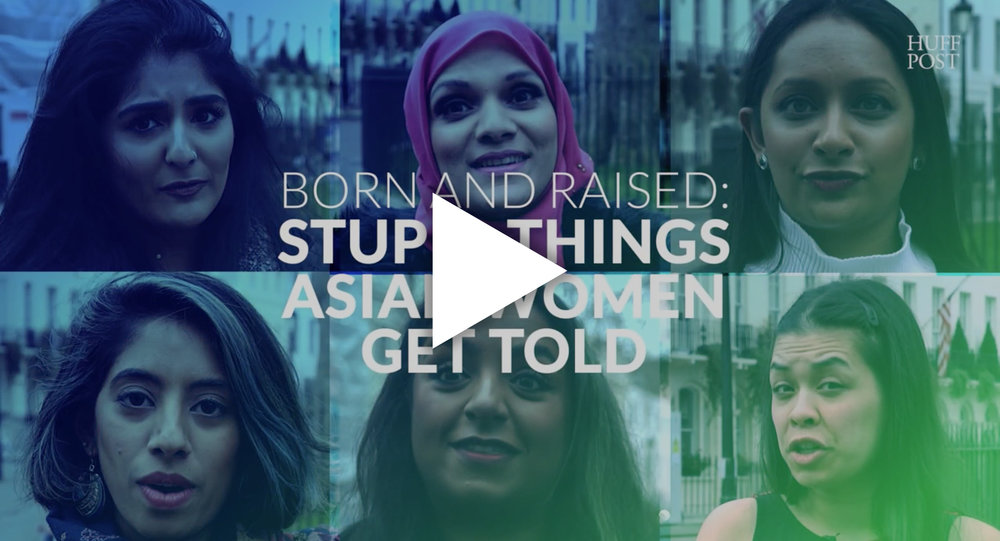 HUFFINGTON POST  VIDEO FEATURE  We teamed up with Huffington Post UK to discuss asian stereotypes in dating as part of #AllWomenEverywhere month along with Poorna Bell, Anita Bhagwandas, Ria Lina and Sadia Azmat.