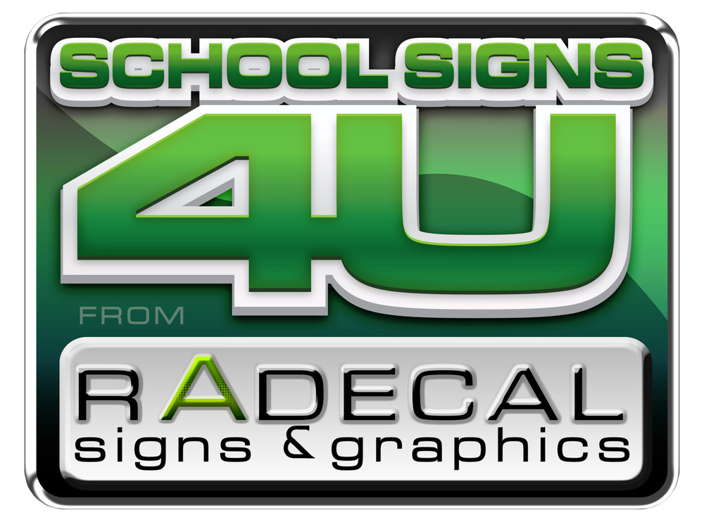 Radecal Signs for Schools