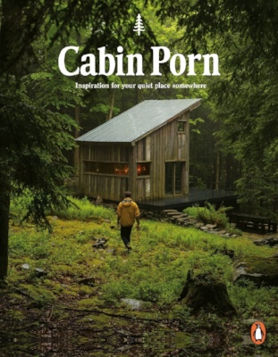 Cabin Porn  is the ultimate inspo for building your own place.