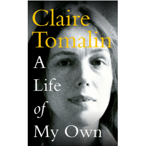 Writer   Claire Tomalin   turns the focus to herself in this memoir about childhood and a literary life