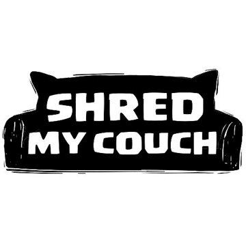 Shred My Couch