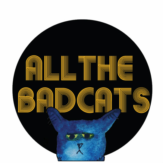 All The Bad Cats