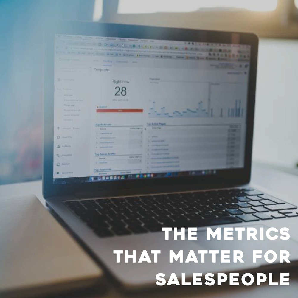 The Metrics that Matter for Sales People