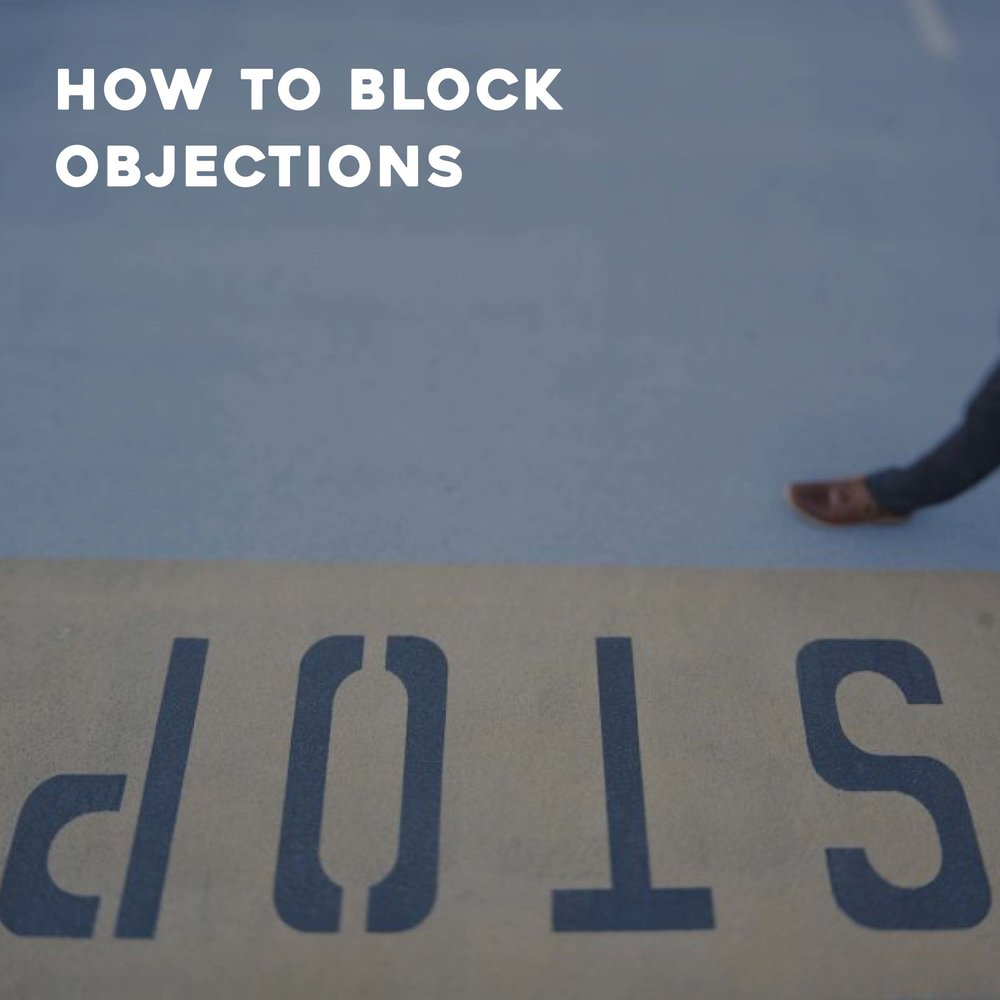 How to Block Objections