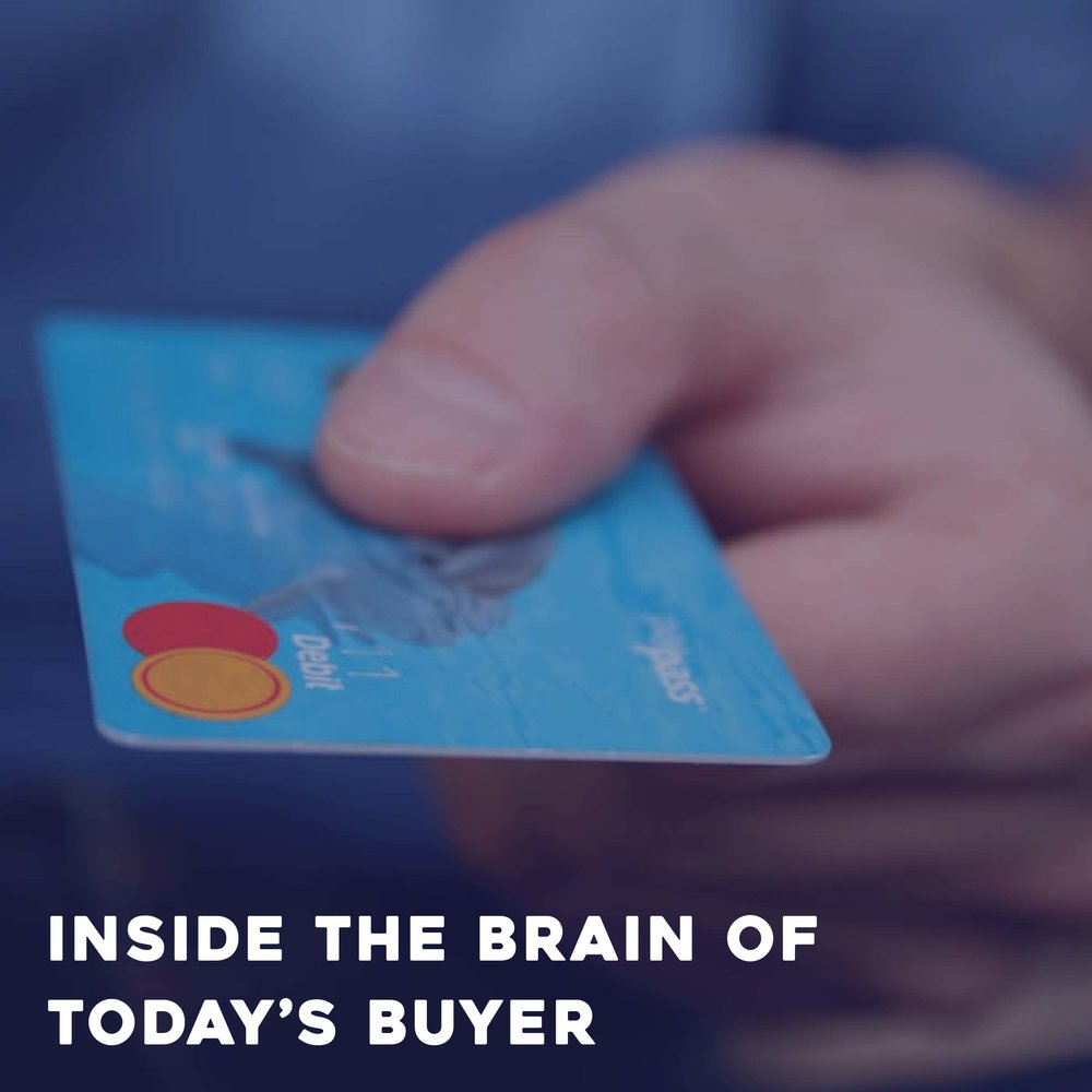 Inside the Brain of Today's Buyer