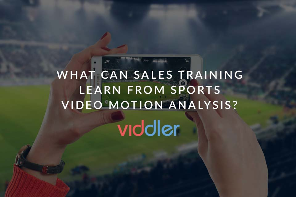 What Can Sales Training Learn from Sports Video Motion Analysis?