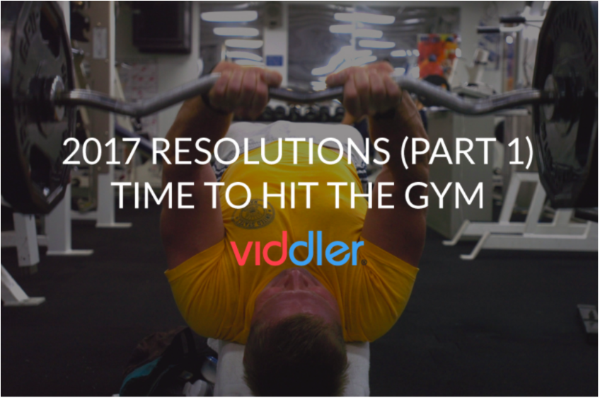2017 Resolutions (Part 1) Time to Hit the Gym