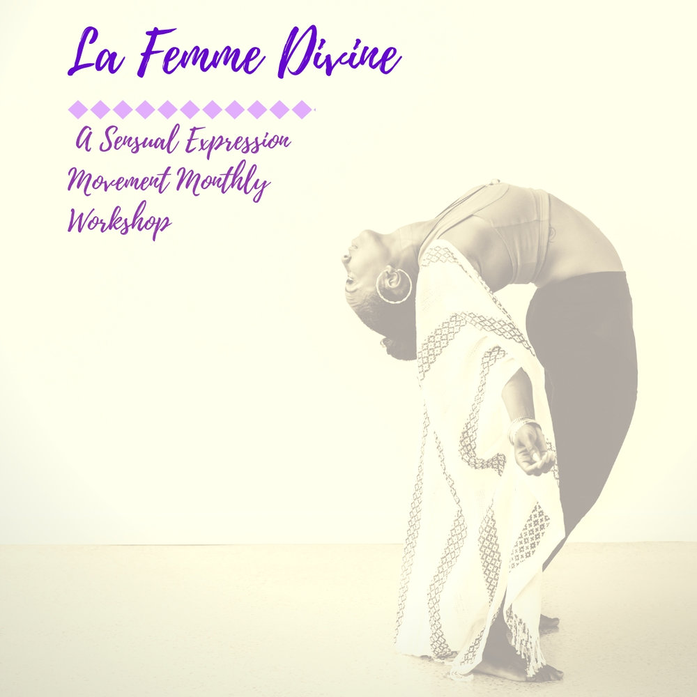 La Femme Divine: Sensual Expression Movement Workshops -