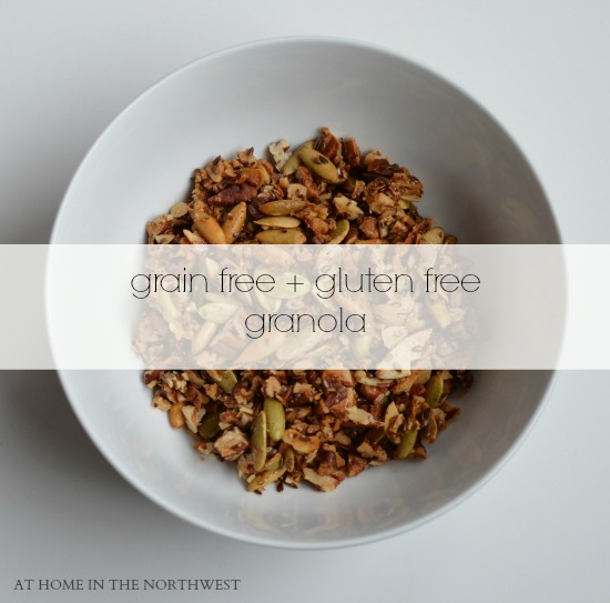 grain free and gluten free granola recipe ... at home in the northwest