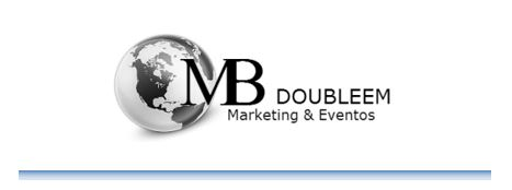 MB Doubleem Marketing & Eventos    We are focused on creating awareness and solidifying the image of our clients with professionalism, commitment & excellent return on investment, exceeding their expectations in all areas.