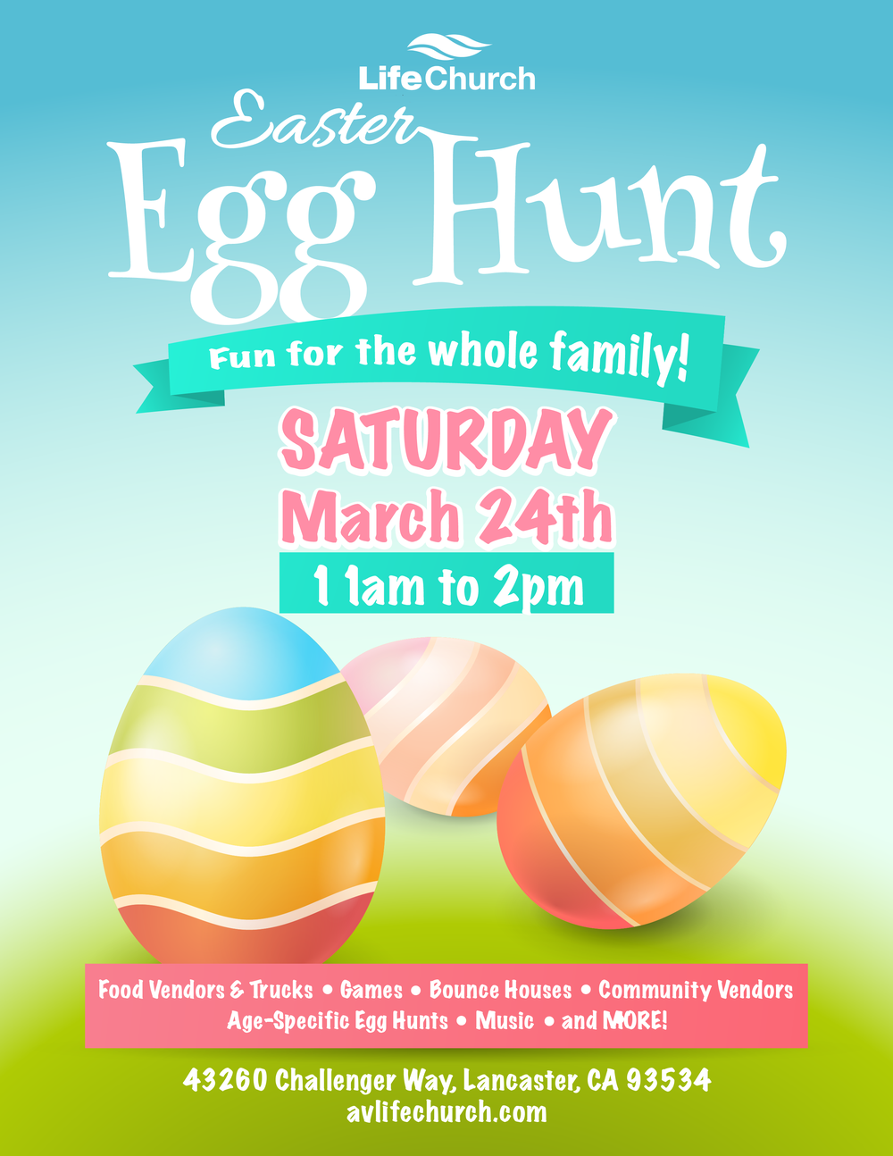 Life Church Annual Easter Egg Hunt - Saturday, March 24 11am-2pm43260 Challenger Way, Lancaster CA 93535