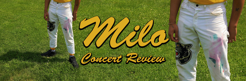 Milo Concert Review.jpg