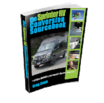 Sprinter Camper Van Conversion DIY Source Book