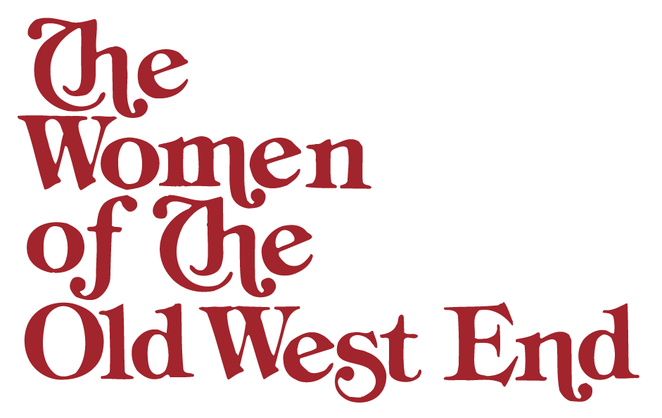 Women of The Old West End