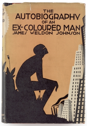 James Weldon Johnson,   The Autobiography of an Ex-Coloured Man  , jacket illustration by Aaron Douglas (New York, Alfred A. Knopf, 1927) (courtesy James Weldon Johnson Memorial Collection, Beinecke Rare Book and Manuscript Library, Yale University)