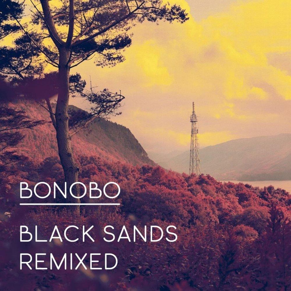 bonobo-black-sands-remixed.jpg