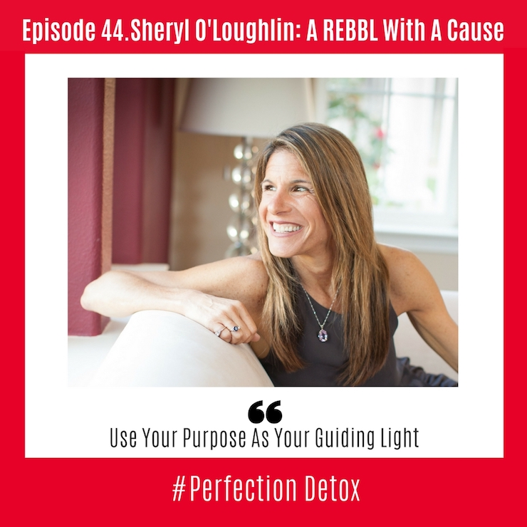 Episode 44: Sheryl O'Loughlin: A REBBL With a Cause - In this podcast, Sheryl speaks with Petra Kolber to discuss her history with Clif Bar and the winding journey that brought her to her current position as the CEO of REBBL.