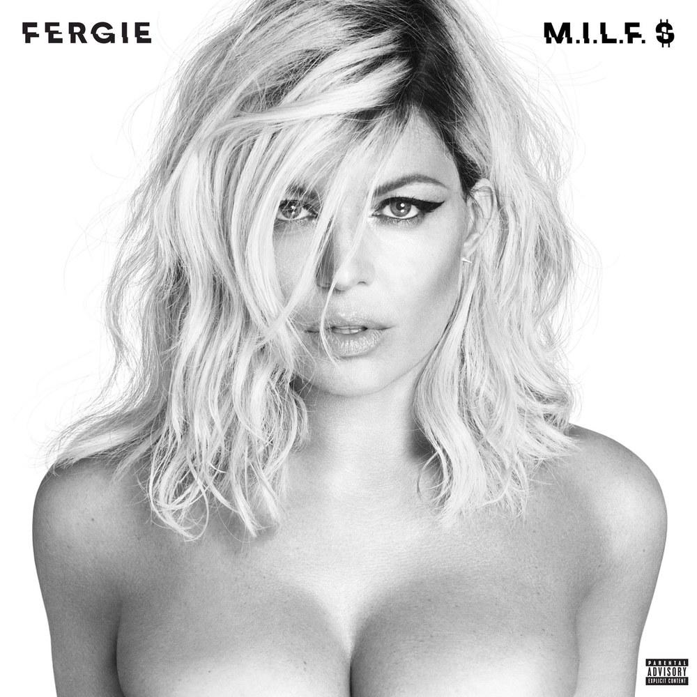 Fergie - M.I.L.F $