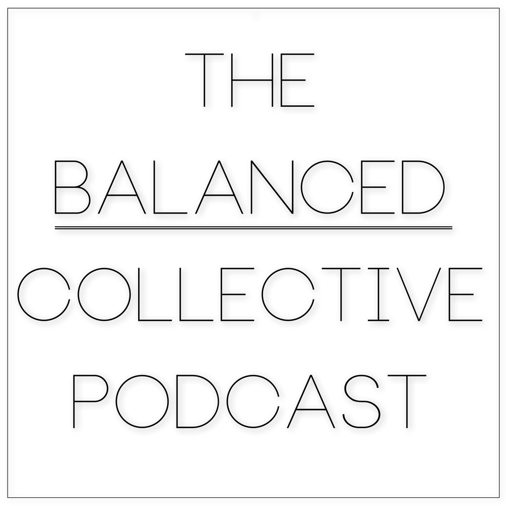 The Balanced Collective podcast