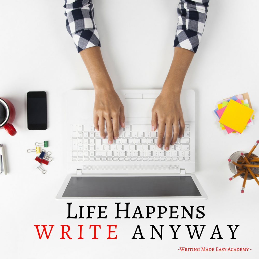 Life Happens Write Anyway.png