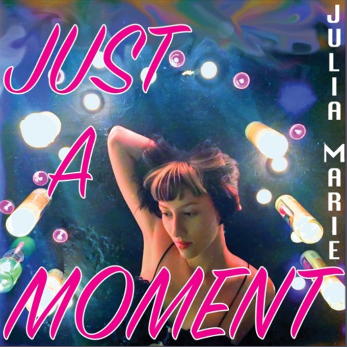 Julia Marie - Just A Moment.png