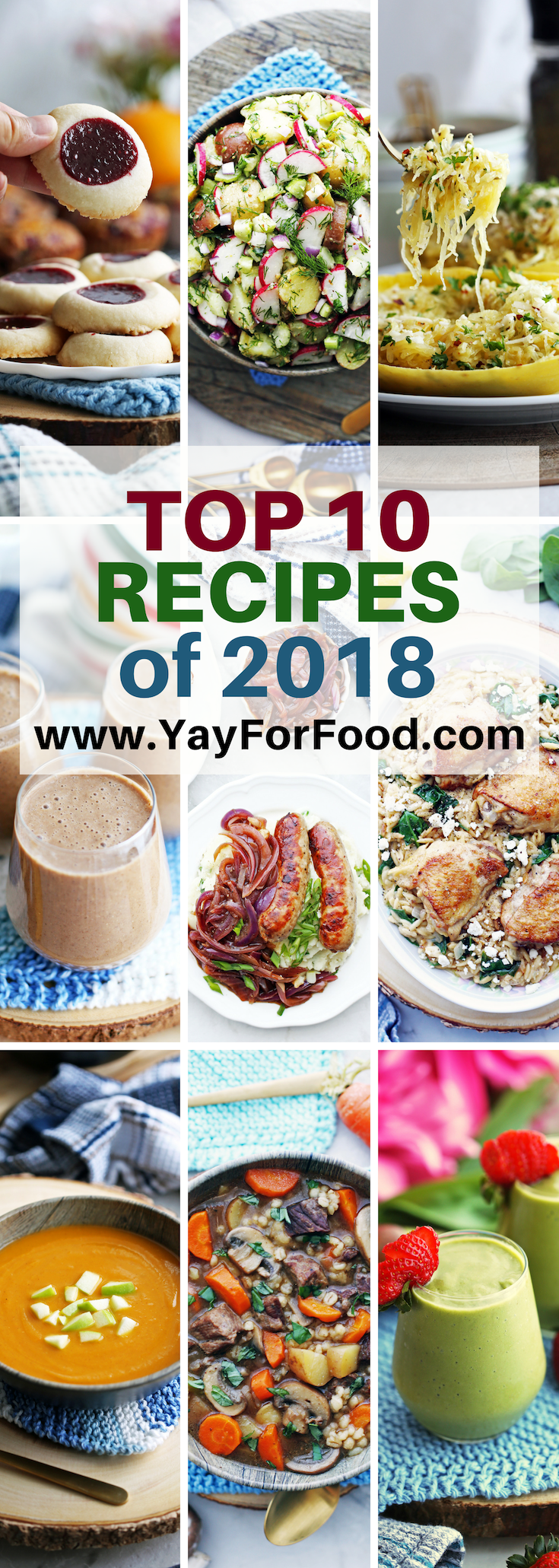 Yay! For Food's Top Ten New Recipes of 2018 including Instant Pot soups and main dishes, potato salad, smoothies, and a tasty classic thumbprint cookie! #yayforfood #topten #recipes #instantpot #easyrecipes