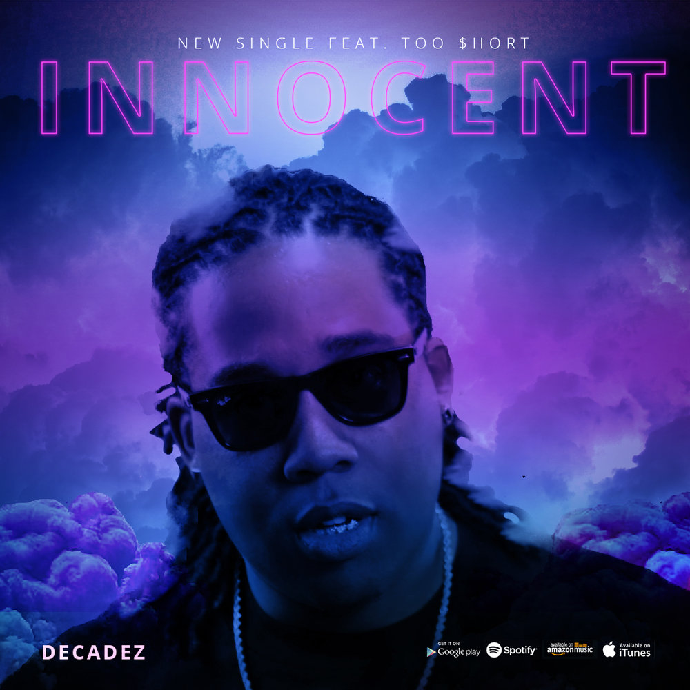 "Sought-after Los Angeles producer and artist announces new single featuring Too Short LOS ANGELES, CA, October 17, 2016 /24-7PressRelease/ -- Los Angeles producer and rap lyricist Decadez has announced the upcoming release of his hot new single, ""Innocent."" Featuring the legendary Too Short, ""Innocent"" is a sultry, crossover record that embodies components from hip-hop, dance, pop and r&b, spotlighting DecadeZ's impressive vocals and songwriting ability. An artist who excels lyrically and vocally, DecadeZ is excited to debut his new music to the world. Self-written and produced, ""Innocent"" is the first song from his forthcoming 'GVM' album. ""Innocent"" will be available on iTunes, Amazon, Spotify, and other major online music retailers on November 4th. You can stream it now on Soundcloud at http://buff.ly/2ehudGz Over the course of his career, DecadeZ has built a name for himself throughout the southern California music scene working with independent and major recording artist alike. He has collaborated and worked with artists such as Tyga, Problem, Too Short, E-40, Bone Thugs-N-Harmony, ScHoolboy Q, Lil B, and Danny Brown. As a performer, Decadez brings a lively stage presence fully engaging the audience with his song lyrics and inviting them to experience his passion for music. Influenced by the creative process, ""Innocent"" mirrors the accomplished producer/artist's freshly appealing style and catchy vibes. About DecadeZ Los Angeles based Producer, Songwriter, and Rap Lyricist DecadeZ has been a force in the West Coast Hip-Hop scene for over the last decade. Originally from Bakersfield, he has left his mark on the music scene from the Bay Area down to the heart of the music industry in LA. With a quick-witted brash delivery, and edgy punchlines reminiscent of heavy-hitters like Drake and Lil Wayne, DecadeZ's performance ability is matched only by his skill in the studio as a producer. An amazing vocalist whose voice can seamlessly merge with the melodies of pop, soul, and r&b, DecadeZ has proved his musical talents in more ways than one. Having collaborated with artists such as E-40 and Too Short on their music video Slide Through (featuring Tyga), DecadeZ has garnered worldwide exposure with over two million views on YouTube. Look out for his new album 'GVM' which is due for release in 2017. Official website: www.officialdecadez.com   This article was originally distributed via 24-7 Press Release Newswire. 24-7 Press Release Newswire, Frankly and this Site make no warranties or representations in connection therewith. If you are affiliated with this page and would like it removed please contact pressreleases@franklyinc.com For the original version on 24-7 Press Release Newswire visit: http://www.24-7pressrelease.com/press-release/decadez-recruits-the-legendary-too-short-for-his-new-single-innocent-429648.php"