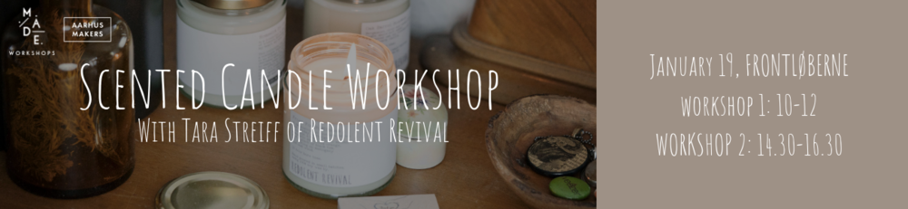 Tara Streiff of redolent revival scented candle workshop aarhus makers