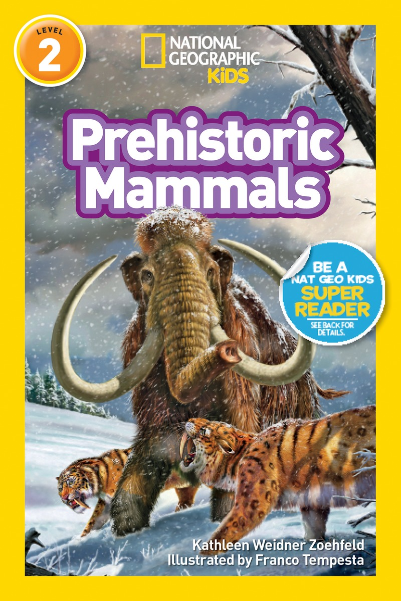 National Geographic Readers: Prehistoric Mammals