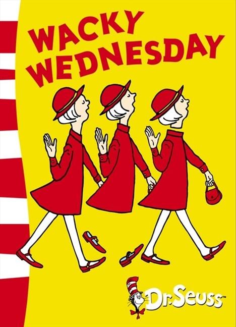 Wacky Wednesday (Beginner Books)