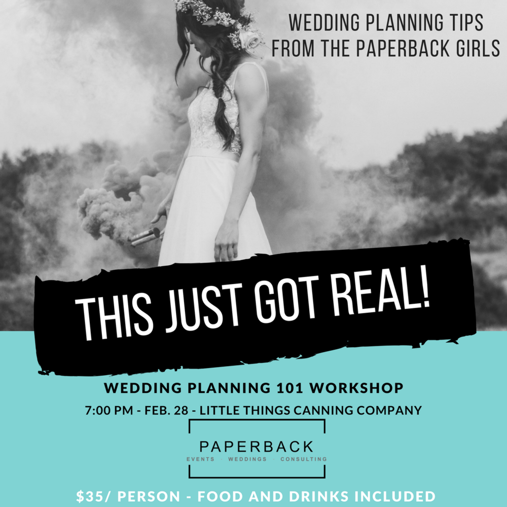 WEDDING PLANNING 101 WORKSHOP - THIS JUST GOT REAL