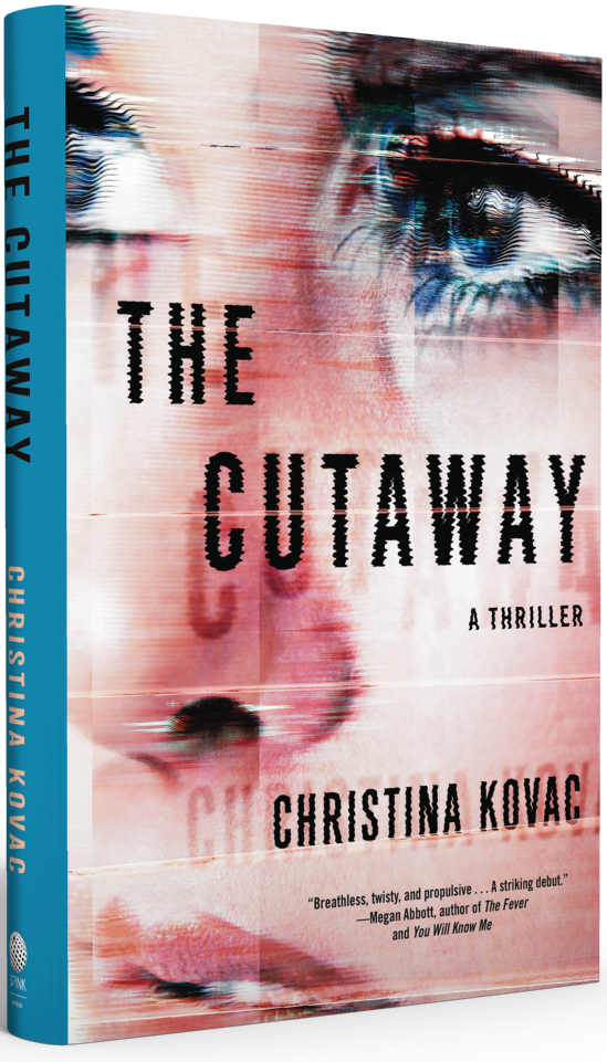 The Cutaway, a novel by Christina Kovac