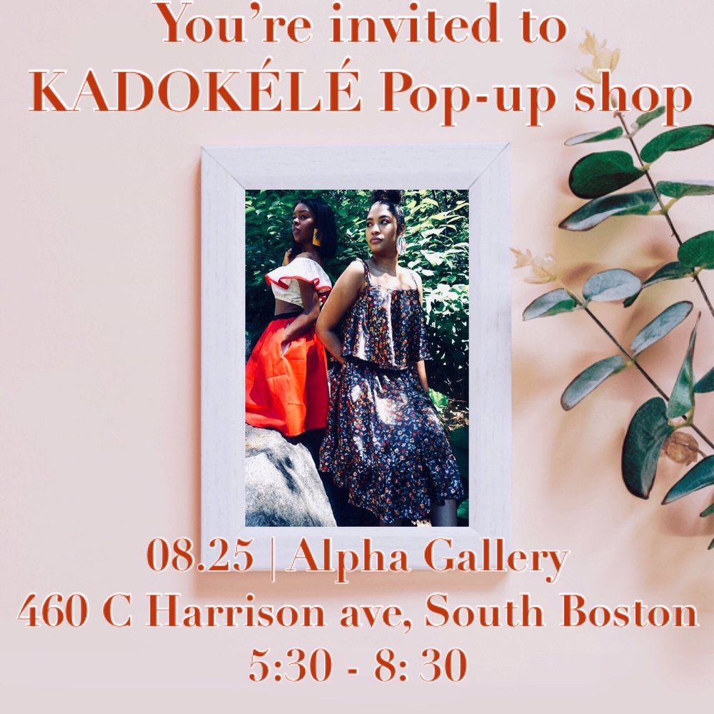 You're invited to KADOKÉLÉ Pop-up Shop - We're looking forward to seeing you all for a good time. Shop our Botanik summer collection and handcrafted jewelry.08.25 | Alpha Gallery460 C Harrison ave, Boston5:30 - 8:30Light refreshments will be served!