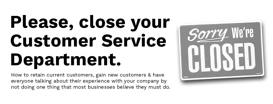 CloseSimple_Close_Your_Customer_Service_Department