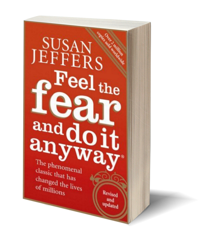 Feel The Fear And Do It Anyway 3 D Cover - Copy.png