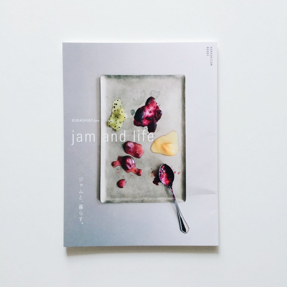 """jam and life""/ book   photography including a cover photo for a concept book for  Hokuo Kurashino Doguten ."