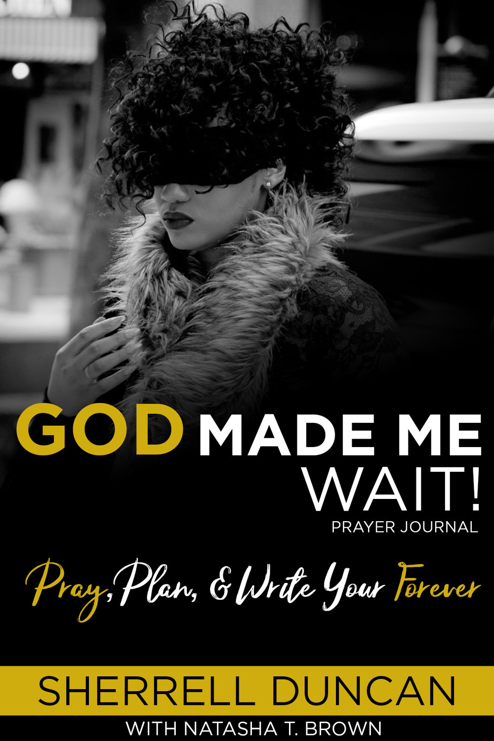 God Made Me Wait! by Sherrell Duncan with Natasha T. Brown identifies and confronts the toxic realities that hold women back. This transparent book of self reflection will empower you toward a journey of purging and obedience to God through prayer, planning, writing and declaring YOUR forever. Through intimate prayers and moments with God, the authors demonstrate how women can strengthen their faith, solidify their future and break free from the strongholds of tragedy and sin. God Made Me Wait includes a 14-day devotional and journal.
