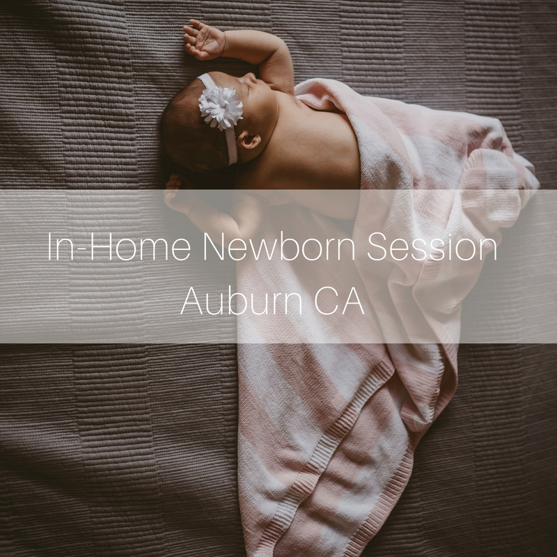 Roseville, Sacramento and Northern CA Photographer | Family and Newborn Lifestyle Photographer