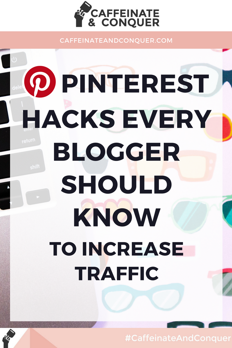 Pinterest Hacks Every Blogger Should Know to Increase Traffic