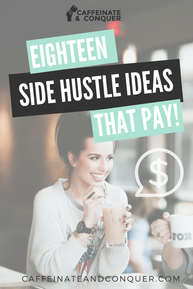 Make Money Online - 18 Side Hustle Ideas that PAY!