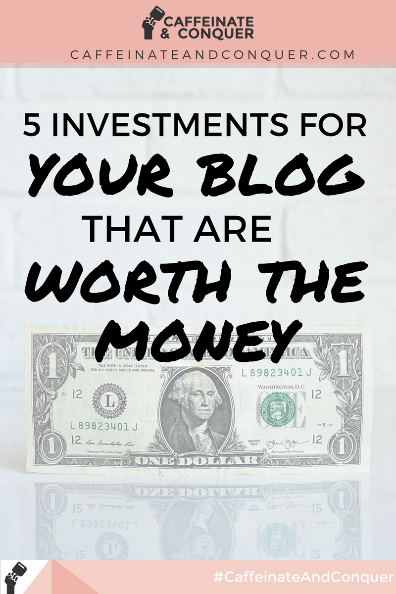 Investments in Your Blog That Are Totally Worth the Money