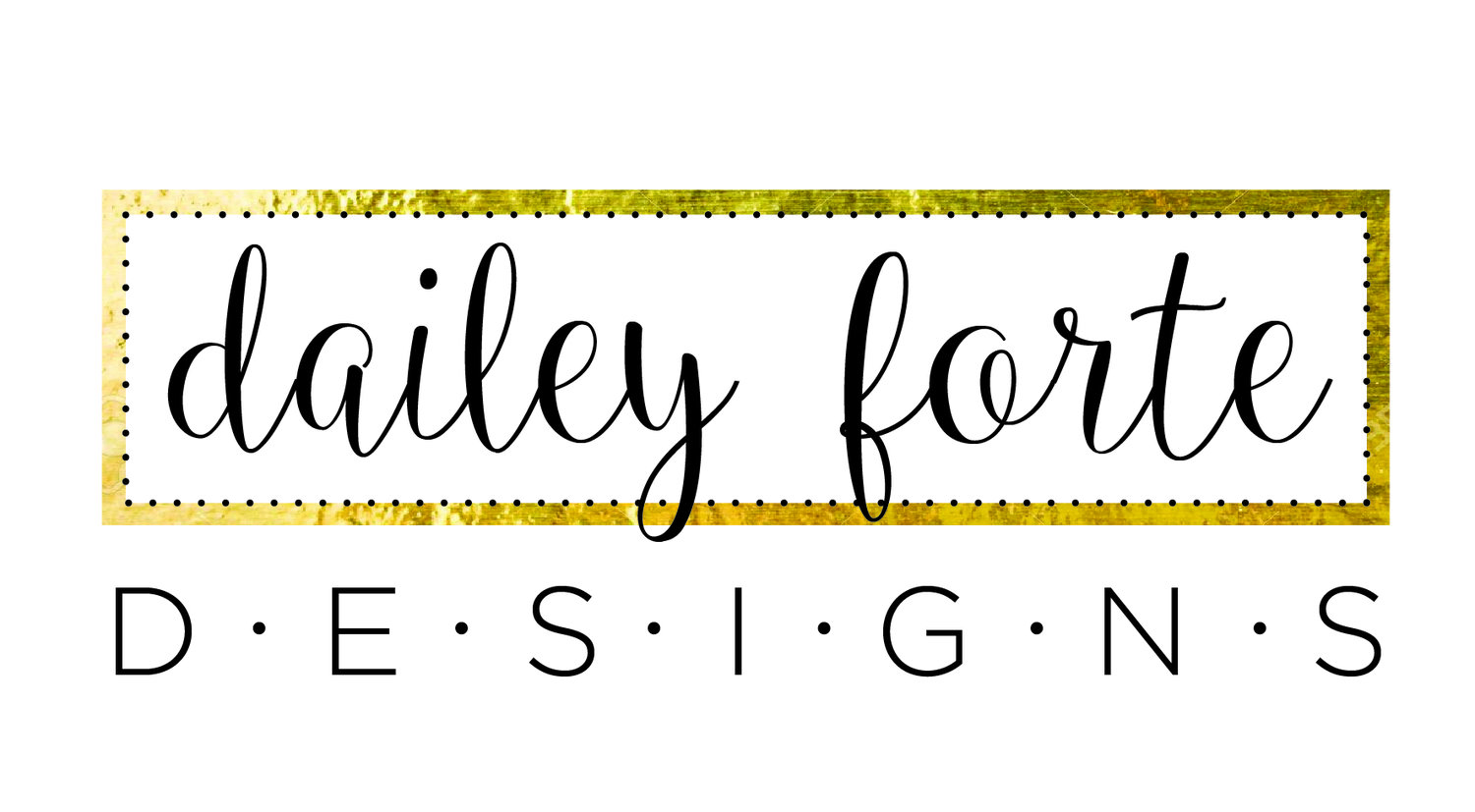 Dailey Forte Designs