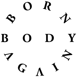 Born Again Body