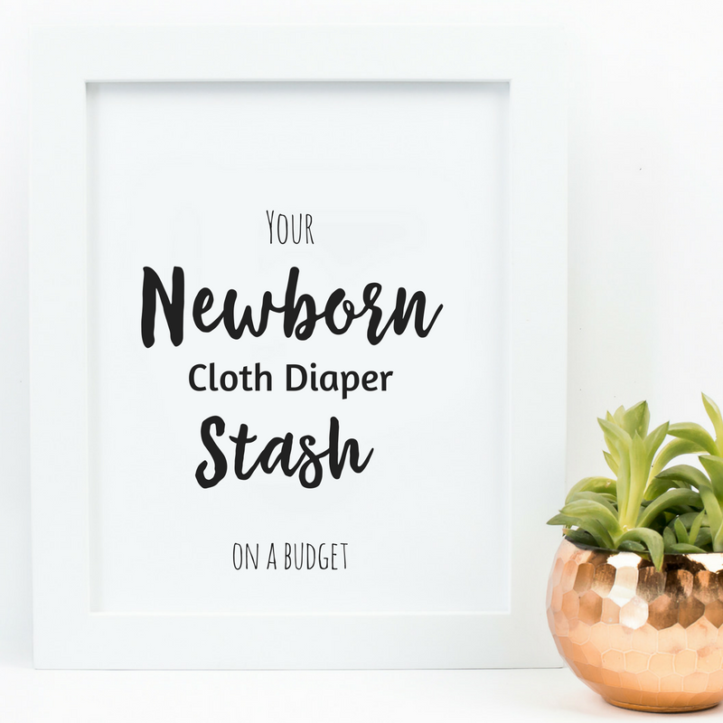 How-to-build-your-Newborn-Cloth-Diaper-Stash.png