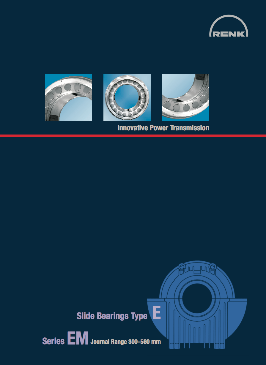 E-Type Bearing - EM Shaft Diameters 300 - 560mm