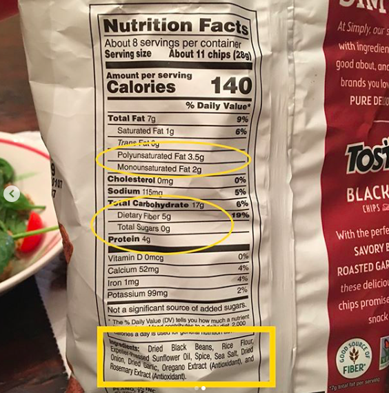 The chips are my favorite. Notice the fat comes from heart-healthy sources, there are 5 grams of fiber, 0 grams of sugar and 4 grams of protein! Check out that ingredients list: actual black beans! **Note** These are still chips. They are not magical unicorns 🦄 in the chip aisle. However, if you like chips, try these - they are a delicious addition to your pantry that offer nuggets of nutrients not always found in other chips. (Not sponsored)!