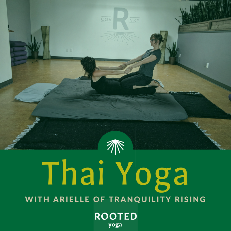 Arielle brings the ancient practice of Thai Yoga to our Rooted tribe!    Learn more  about the benefits of Thai Yoga and book your session with Arielle.