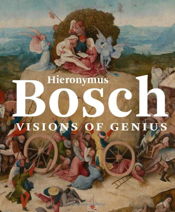 Hieronymus Bosch: Visions of Genius | The Catalogue
