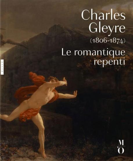 Charles Gleyre (1806-1864): Le romantique repenti (Musée d'Orsay, Paris