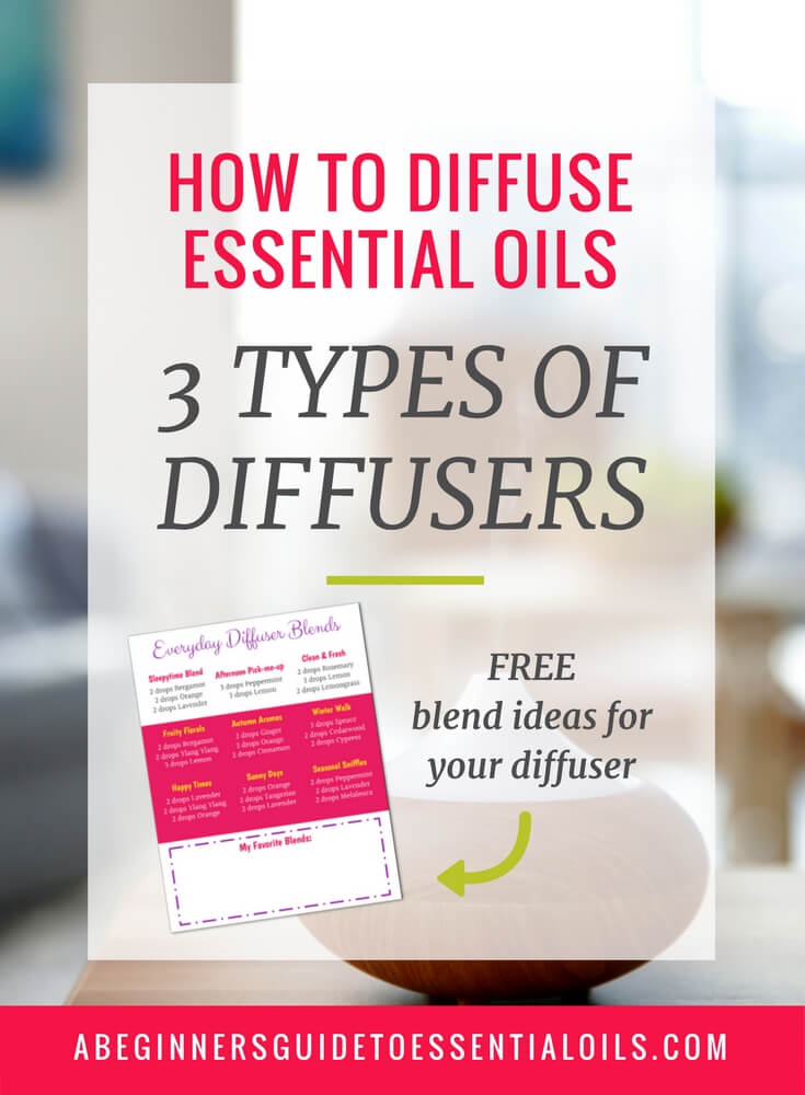If you're new to essential oils you probably have plenty of questions! Choosing the right brands, figuring out how to apply them, and wondering what the deal is with diffusing. What does 'diffuse' even mean? And what kind of diffuser should you buy? Let's get down to it and learn how to diffuse essential oils and the three most common types of essential oil diffusers.